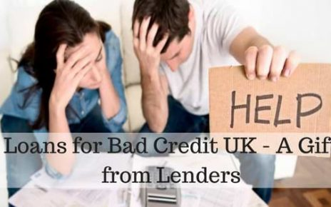 Loans for Bad Credit UK - A Gift from Lenders (1)