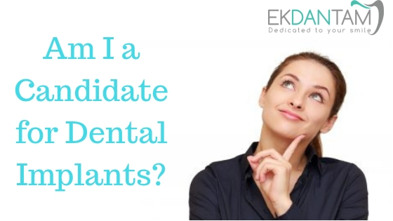 Am I a candidate for dental implants_