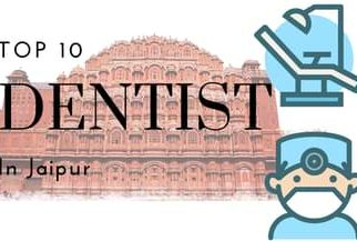 Top 10 Dentist in Jaipur