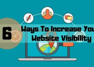Ways To Increase Your Website Visibility
